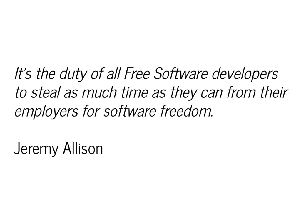 It's the duty of all Free Software developers t...
