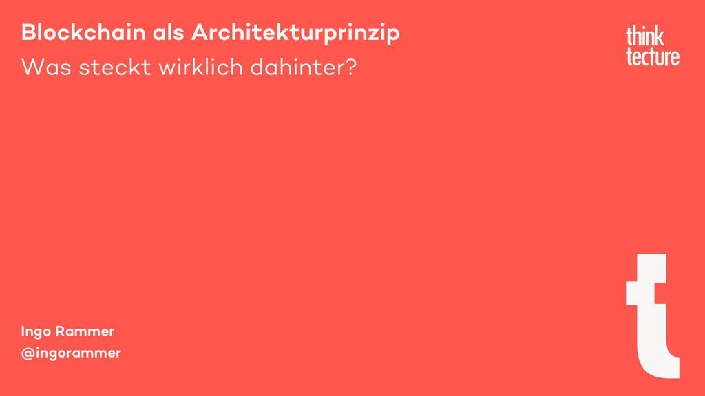 Blockchain als Architekturprinzip Was steckt wi...