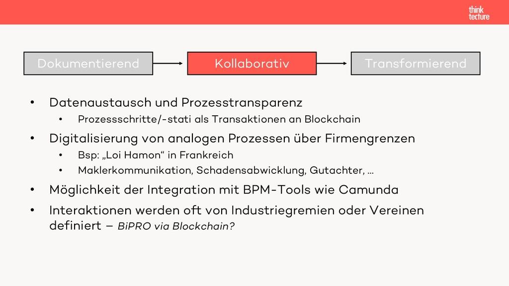 Dokumentierend Kollaborativ Transformierend • D...