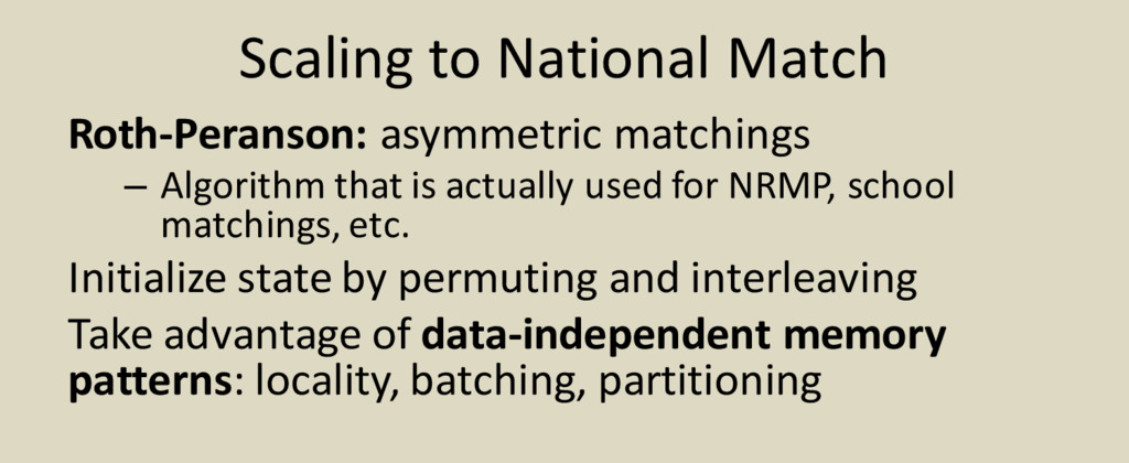 Scaling to National Match Roth-Peranson: asymme...