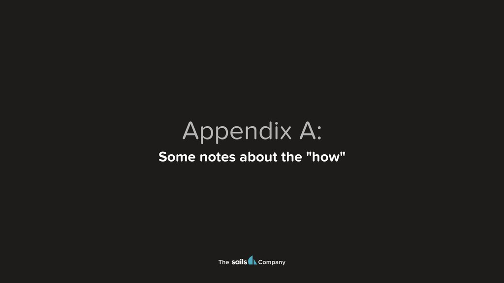 """The Company Appendix A: Some notes about the """"h..."""
