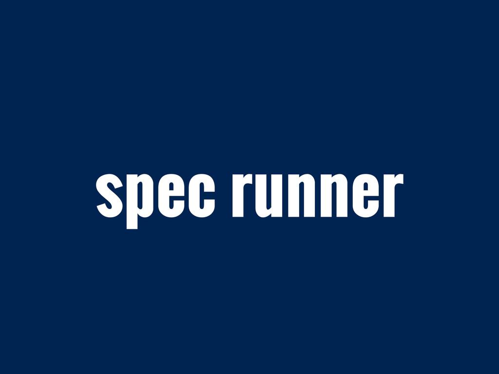 spec runner