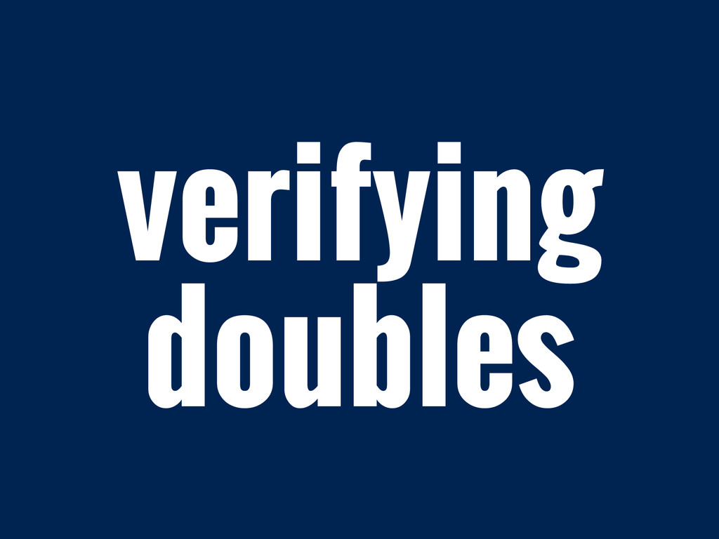 verifying doubles