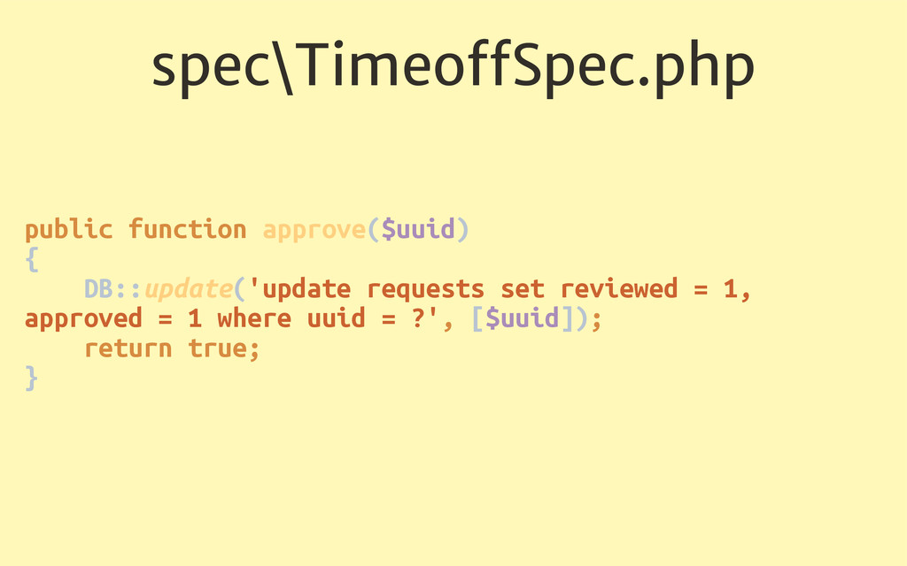 spec\TimeoffSpec.php public function approve($uu...