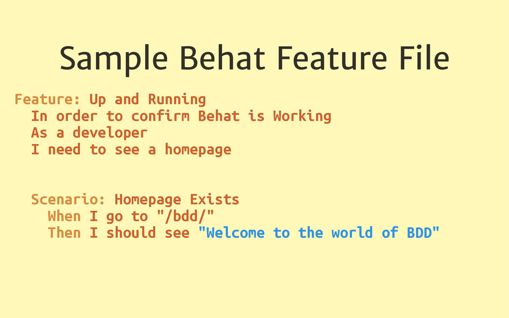 Sample Behat Feature File Feature: Up and Runni...