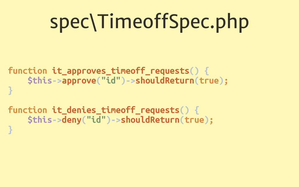 spec\TimeoffSpec.php function it_approves_timeof...