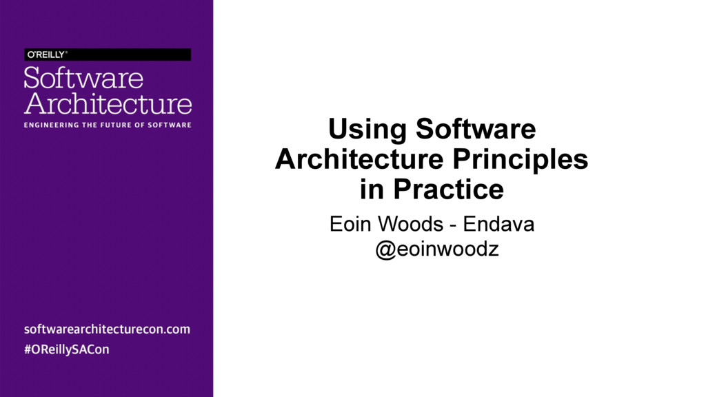 Using Software Architecture Principles in Pract...