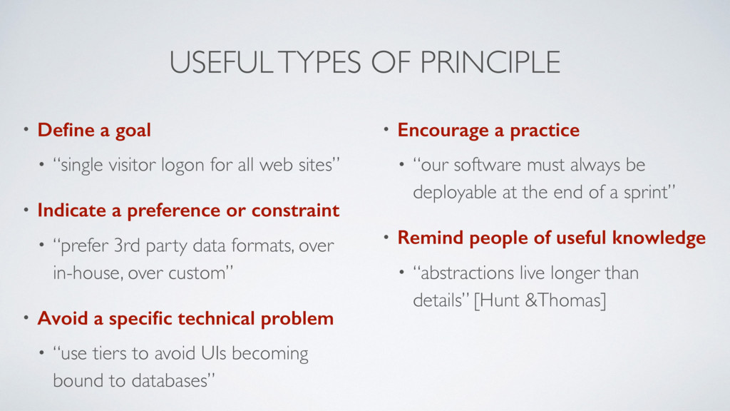 "USEFUL TYPES OF PRINCIPLE • Define a goal • ""sin..."