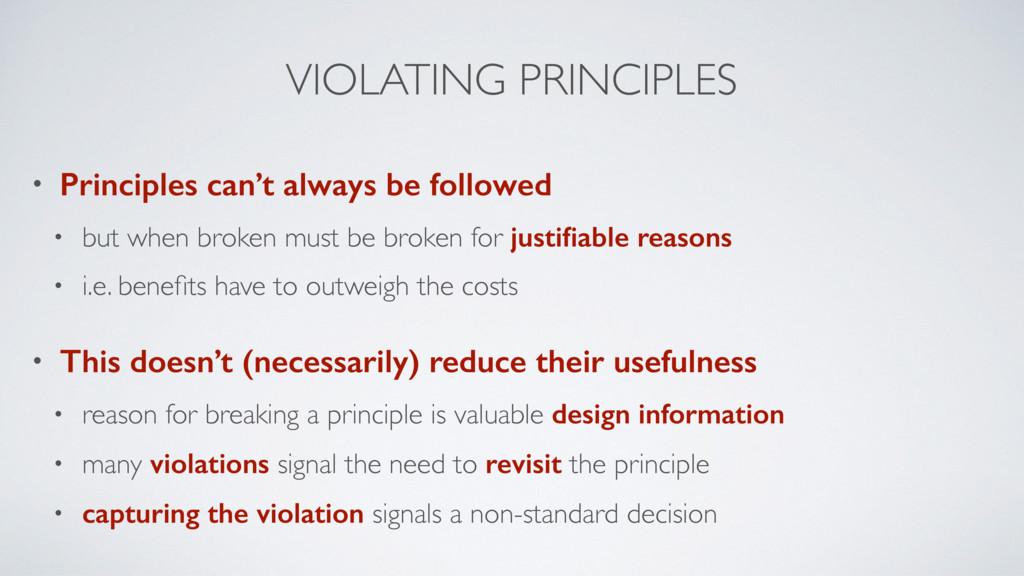 VIOLATING PRINCIPLES • Principles can't always ...