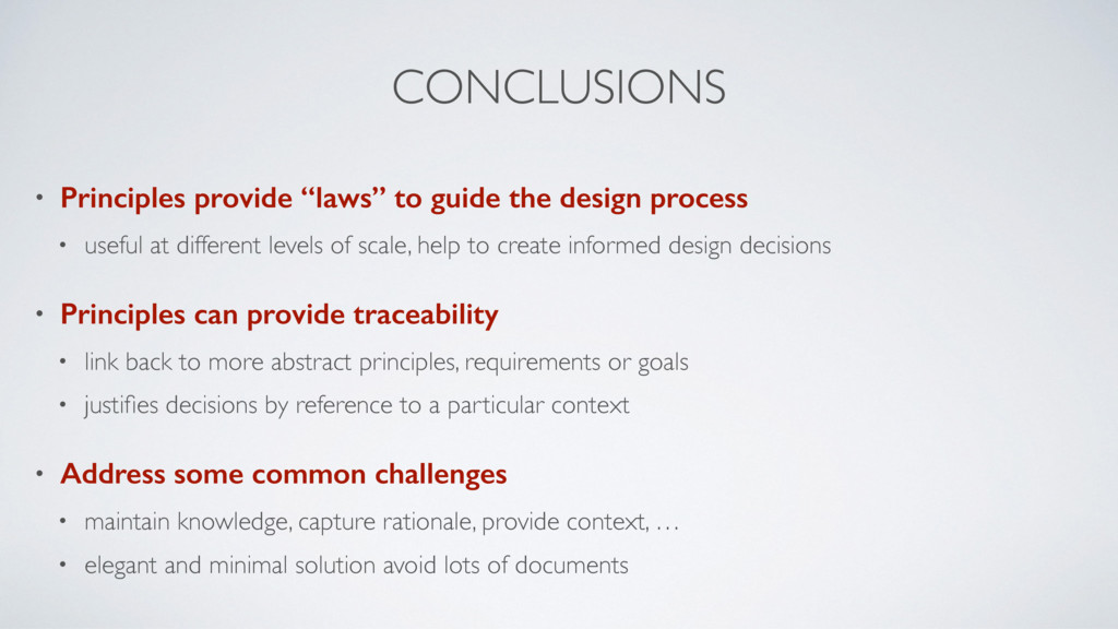 """CONCLUSIONS • Principles provide """"laws"""" to guid..."""