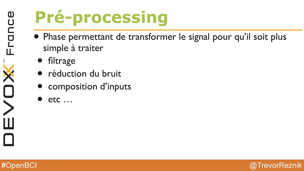 @TrevorReznik #OpenBCI Pré-processing • Phase p...
