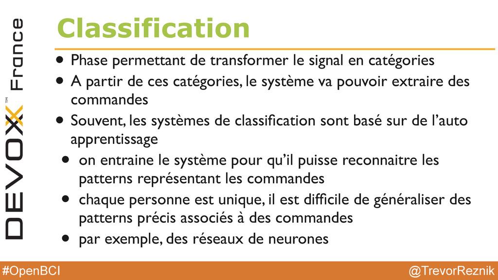 @TrevorReznik #OpenBCI Classification • Phase p...
