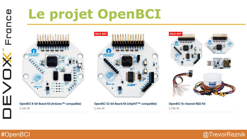 @TrevorReznik #OpenBCI Le projet OpenBCI