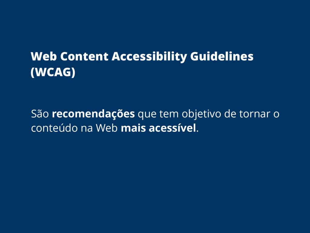Web Content Accessibility Guidelines (WCAG)  ...