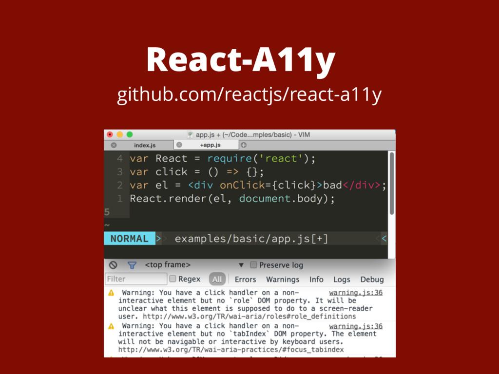 React-A11y github.com/reactjs/react-a11y