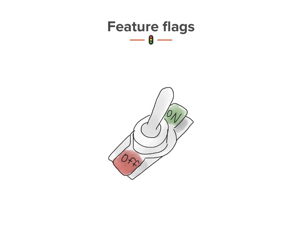 Feature flags t 6