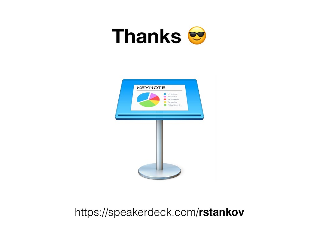 https://speakerdeck.com/rstankov Thanks ,