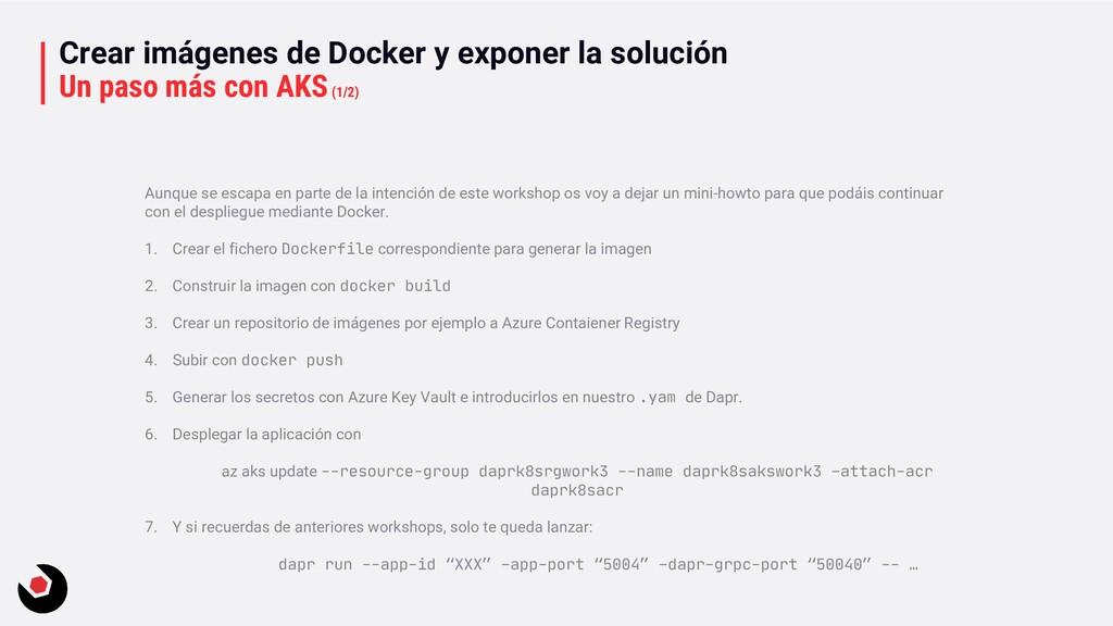 Crear imágenes de Docker y exponer la solución ...