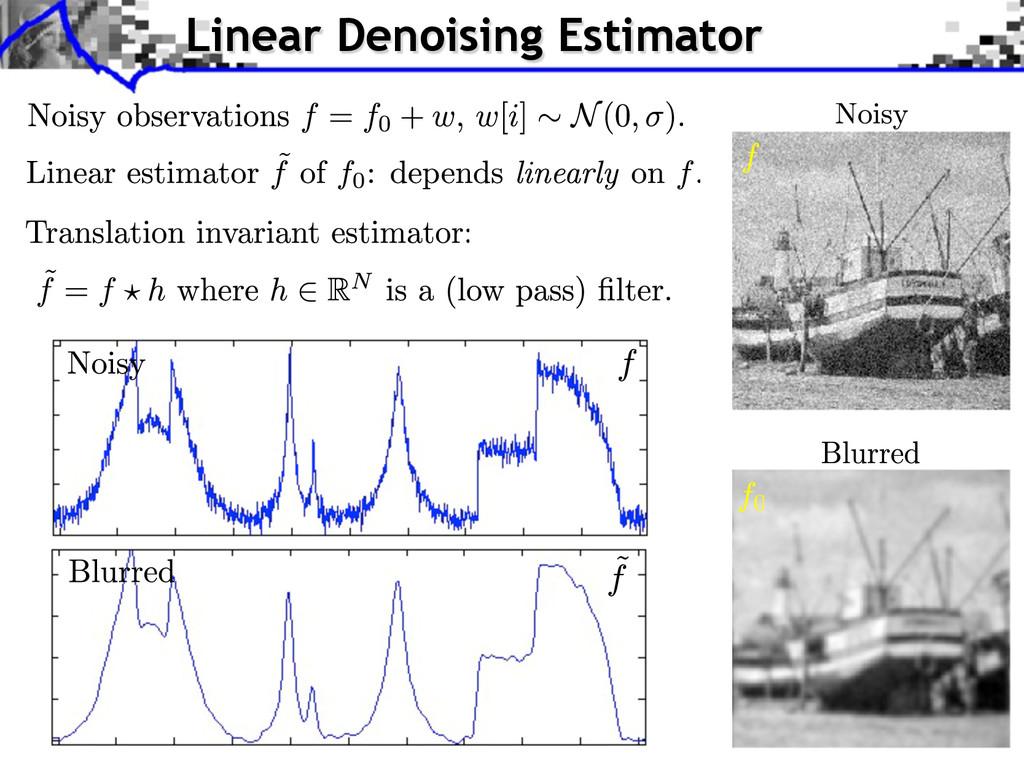 Linear Denoising Estimator