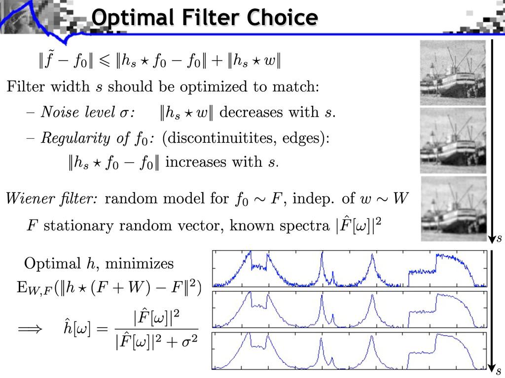 Optimal Filter Choice