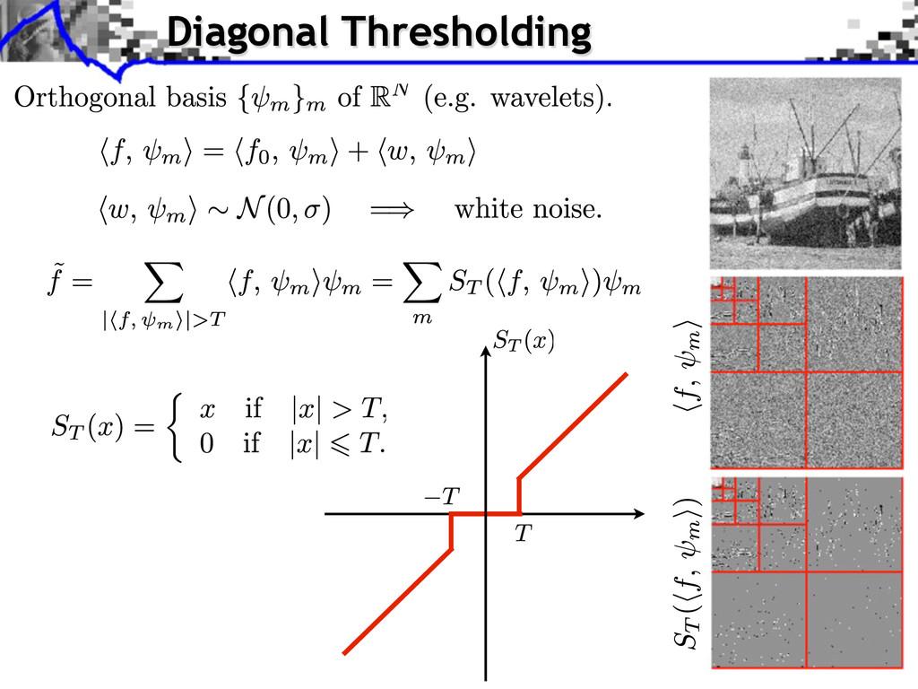 Diagonal Thresholding