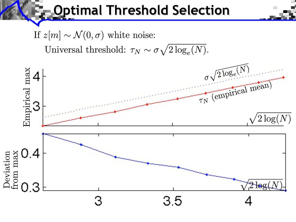 Optimal Threshold Selection