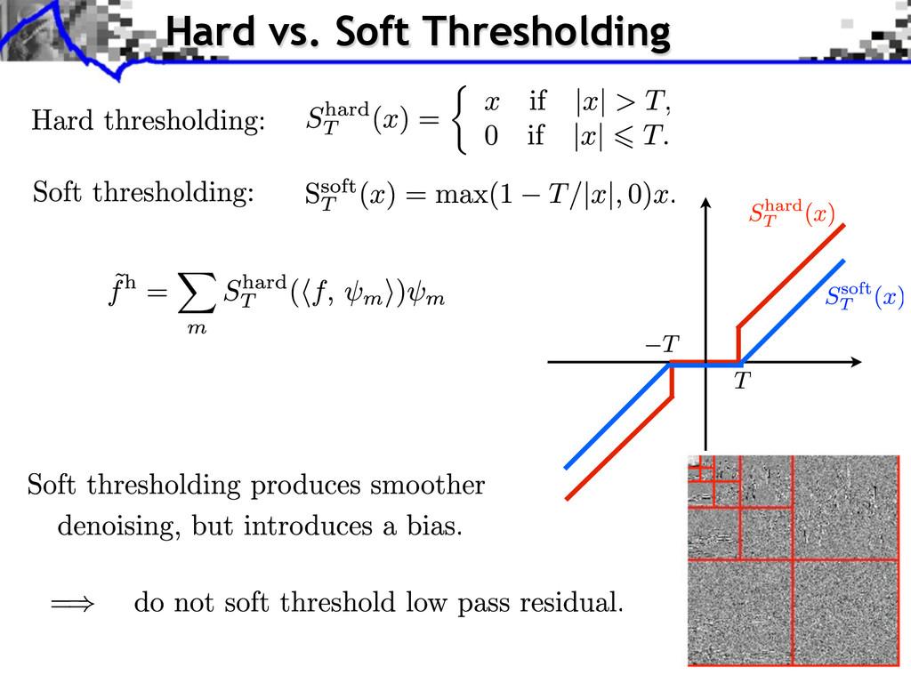 Hard vs. Soft Thresholding