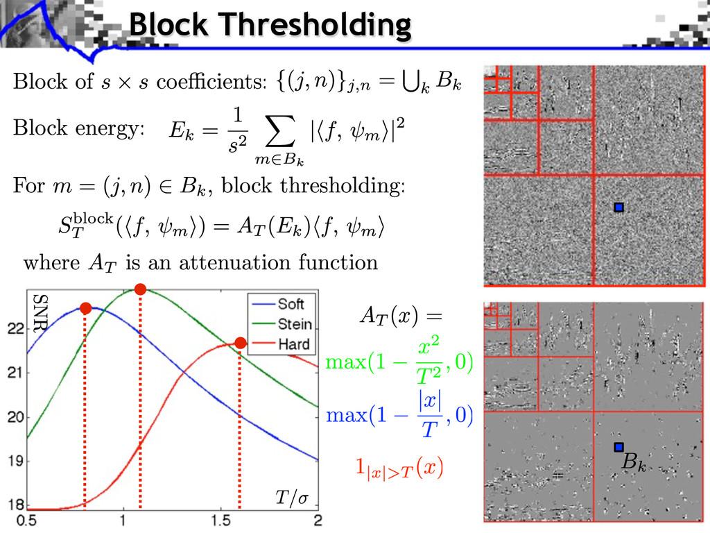 Block Thresholding