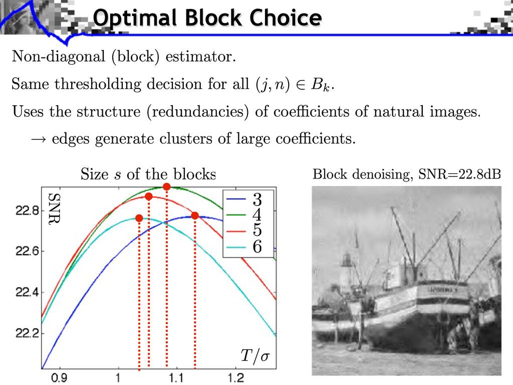 Optimal Block Choice