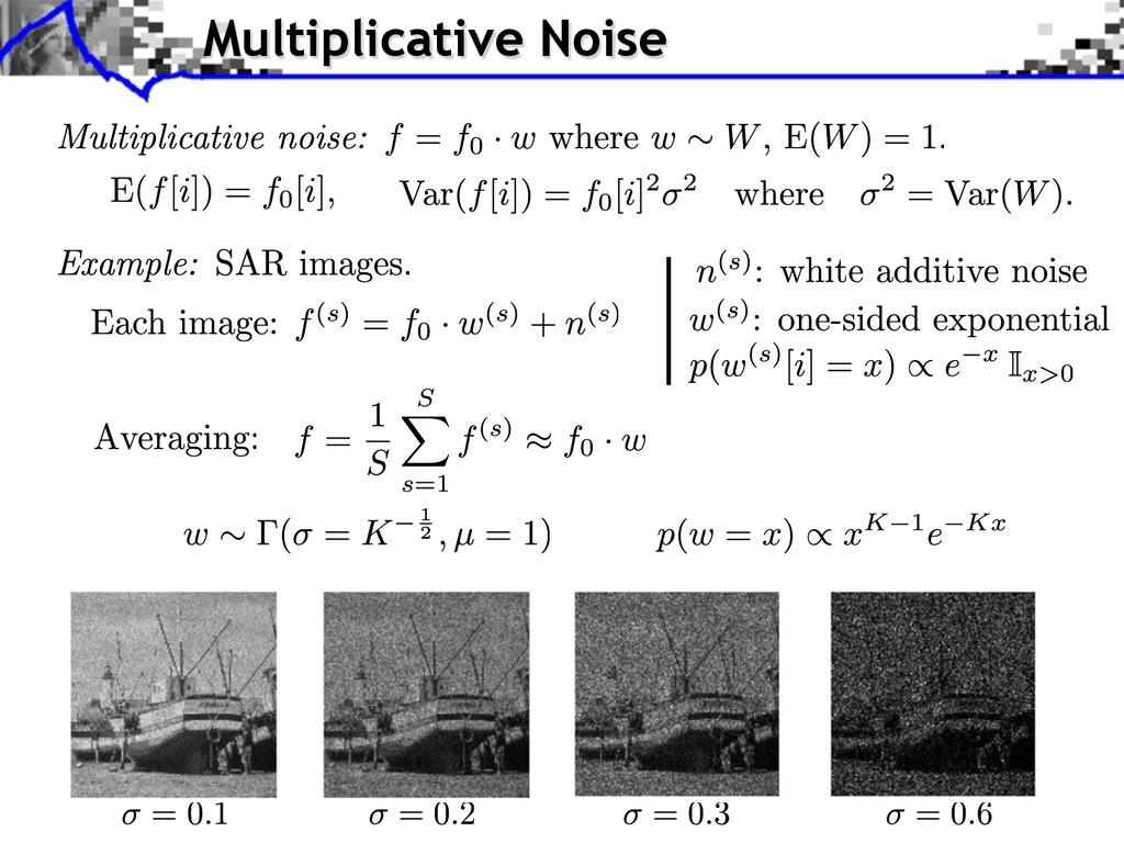 Multiplicative Noise