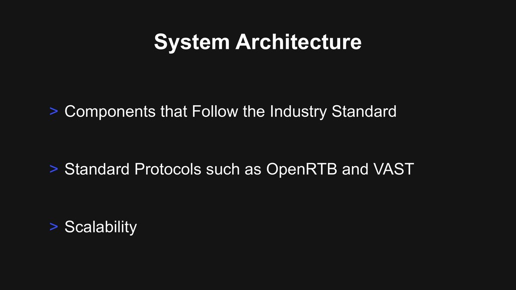 System Architecture > Standard Protocols such a...