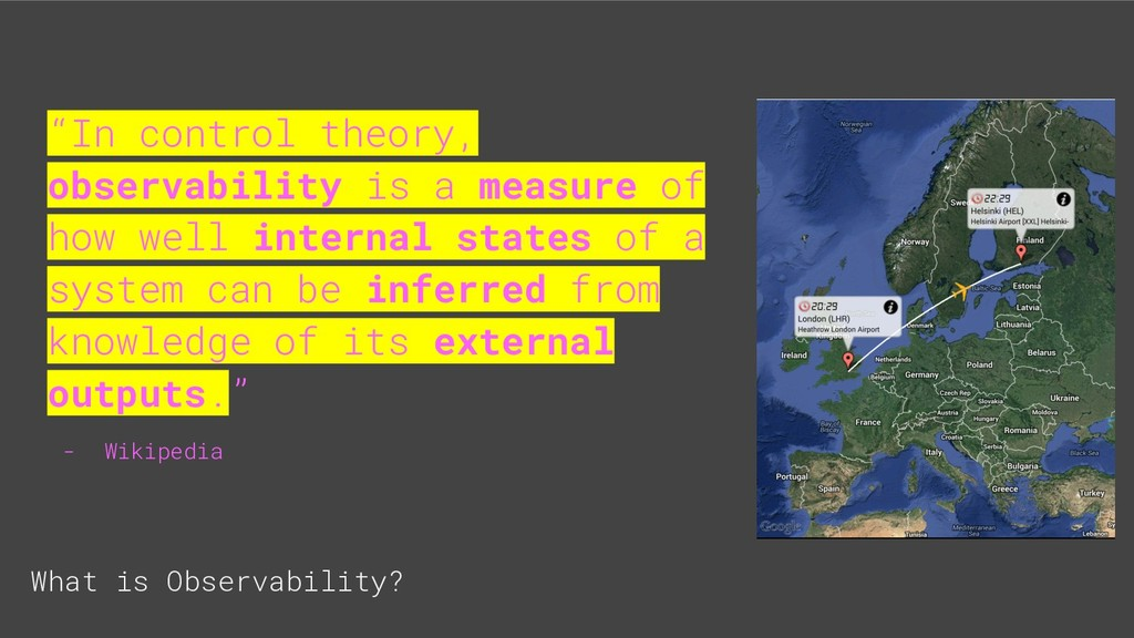 """What is Observability? """"In control theory, obse..."""