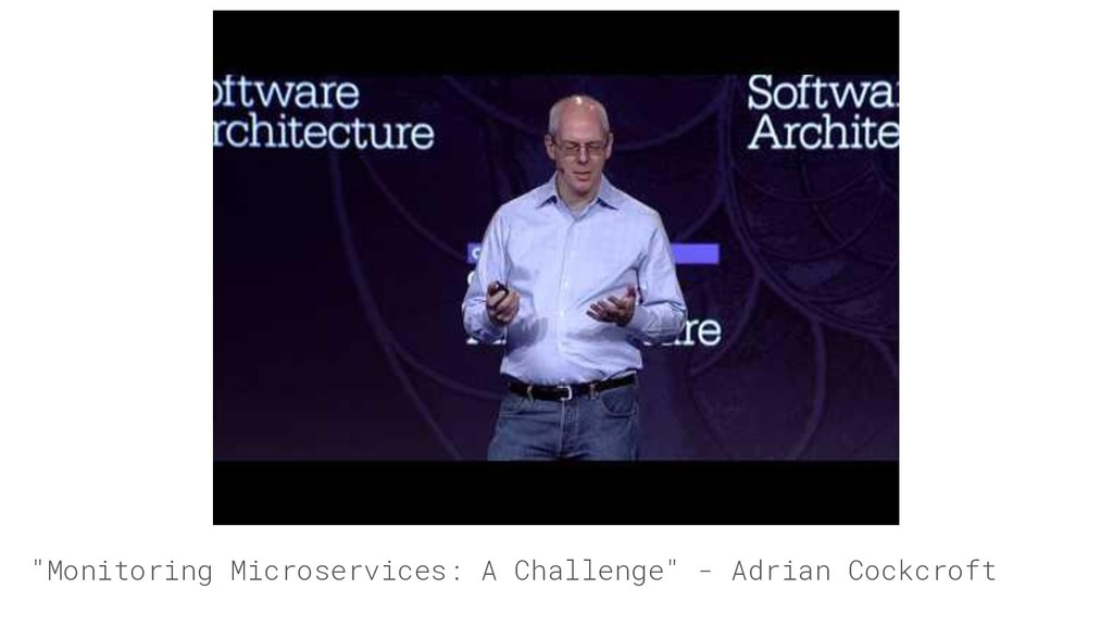 """""""Monitoring Microservices: A Challenge"""" - Adria..."""