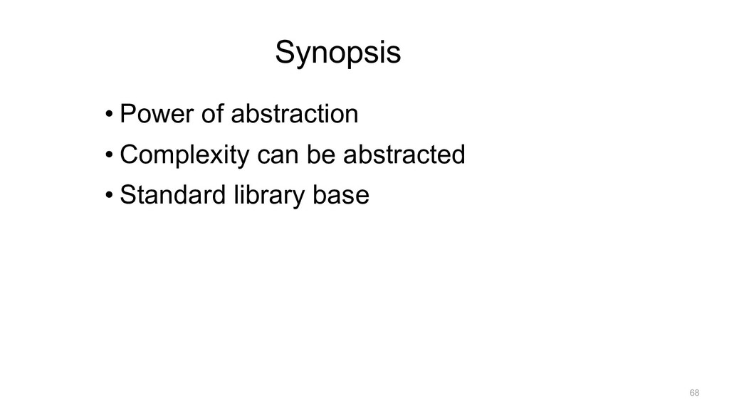 Synopsis • Power of abstraction • Complexity ca...