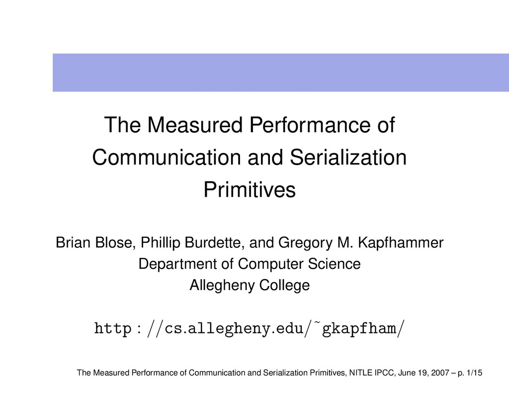 The Measured Performance of Communication and S...