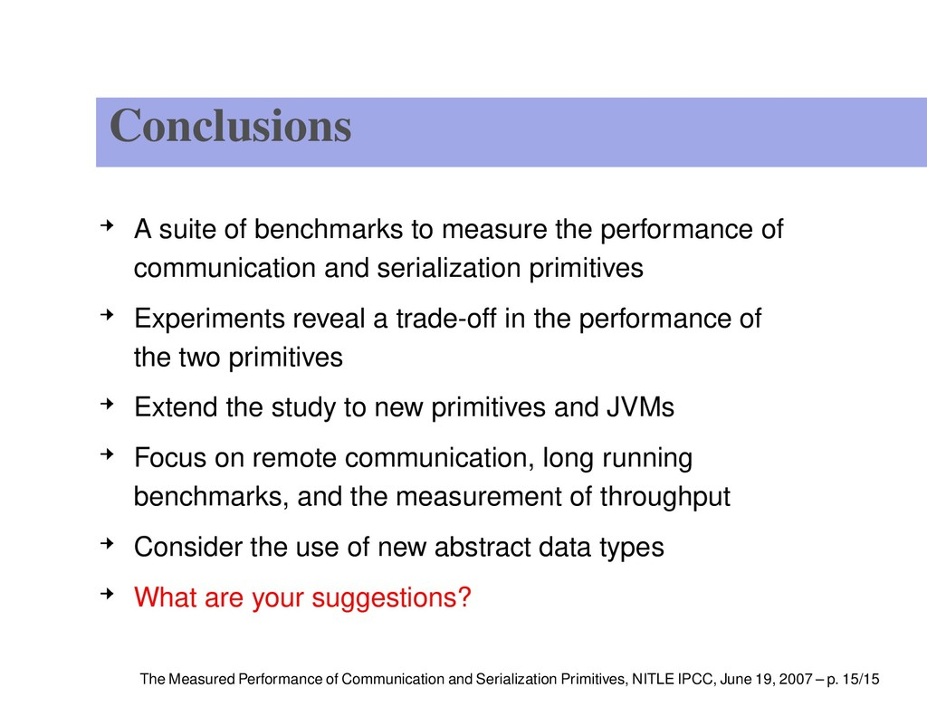 Conclusions A suite of benchmarks to measure th...
