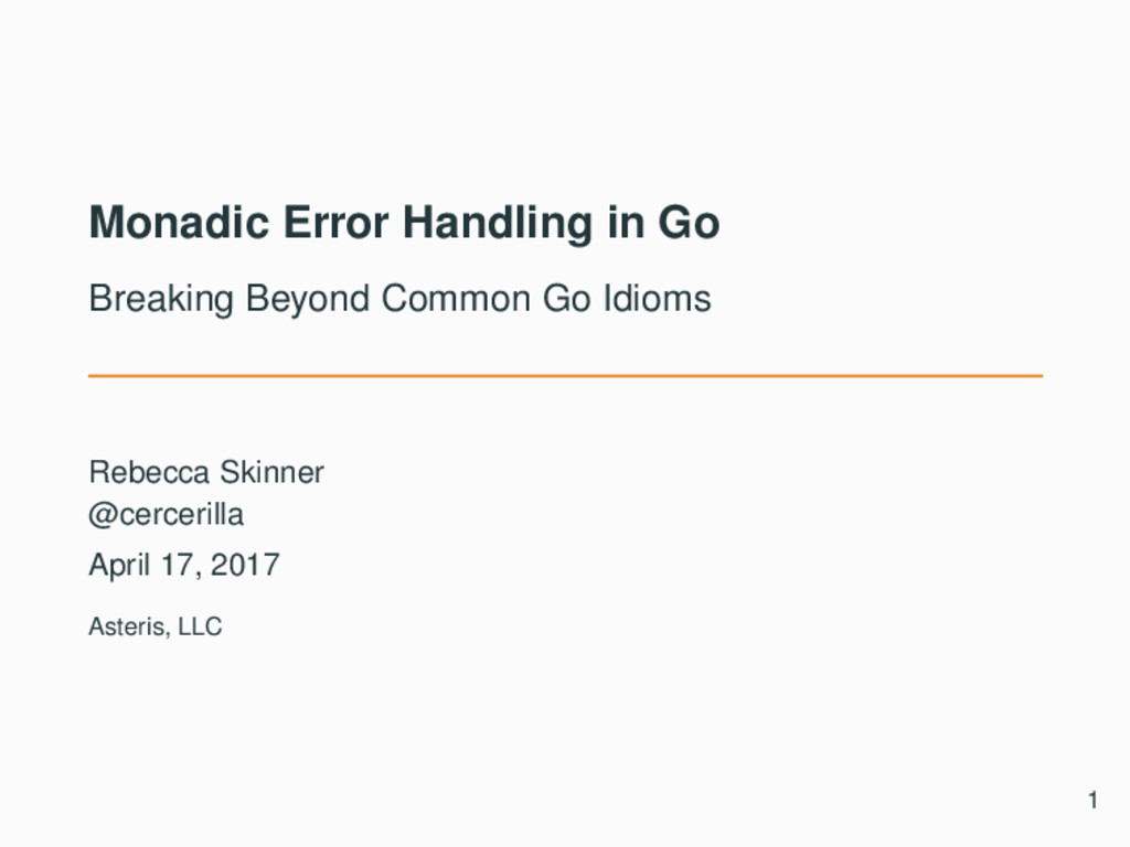 Monadic Error Handling in Go Breaking Beyond Co...