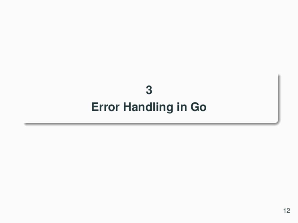 3 Error Handling in Go 12