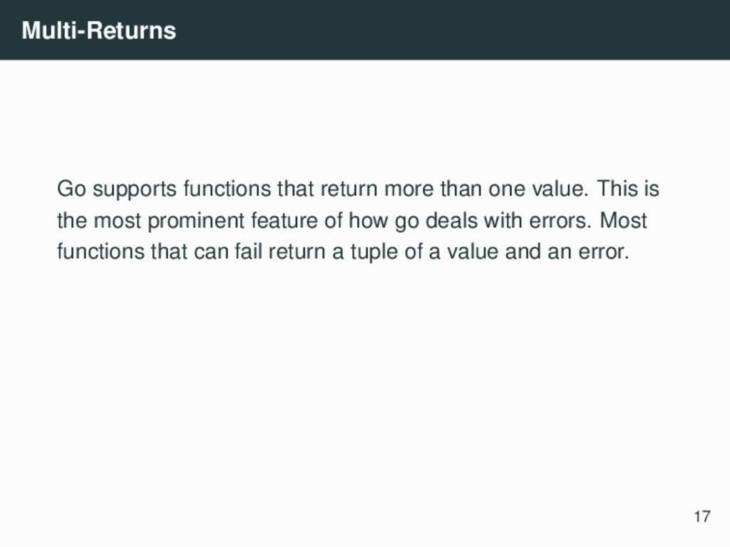 Multi-Returns Go supports functions that return...