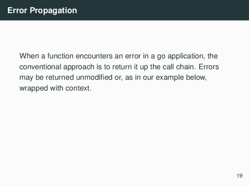 Error Propagation When a function encounters an...
