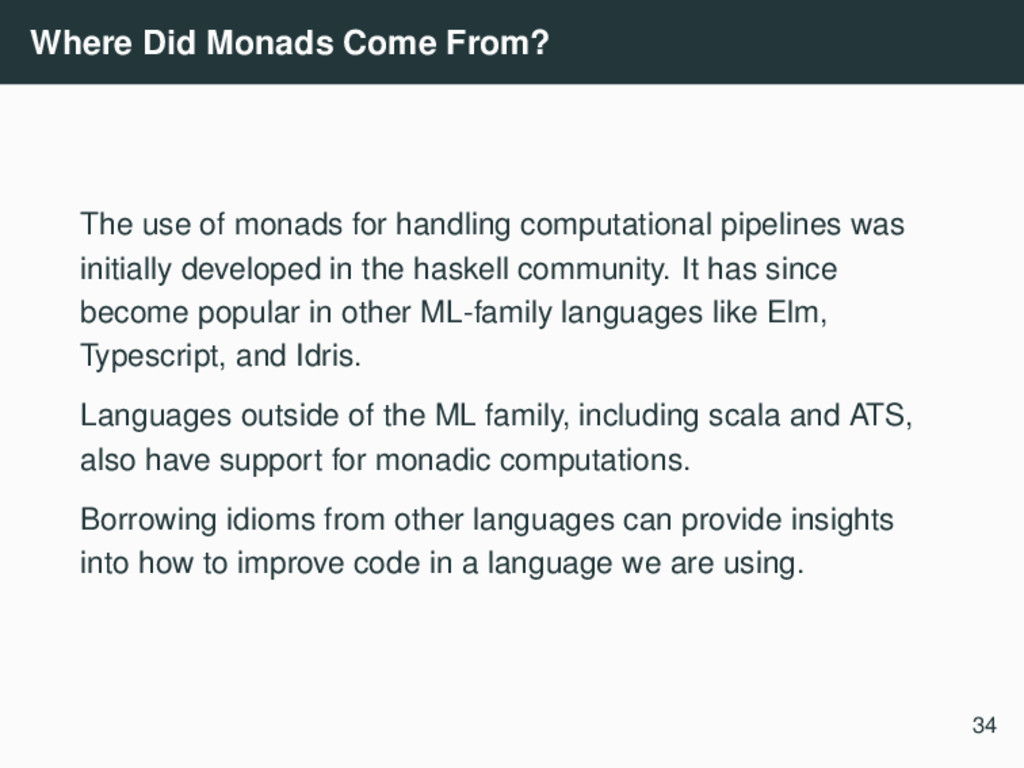 Where Did Monads Come From? The use of monads f...
