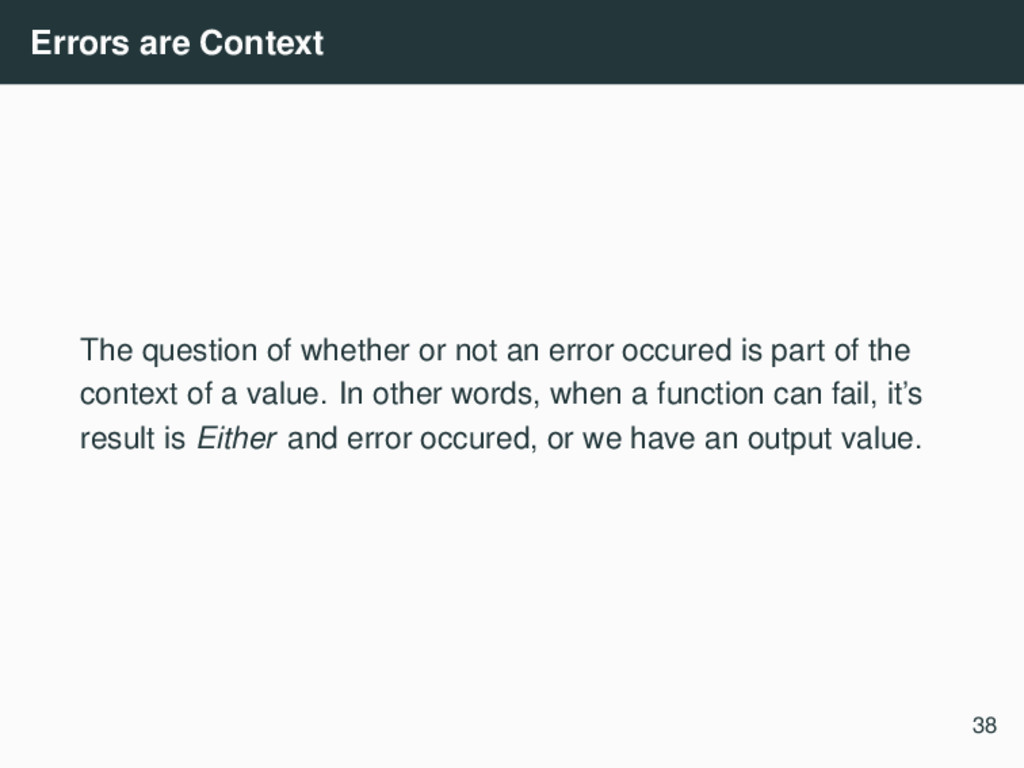 Errors are Context The question of whether or n...