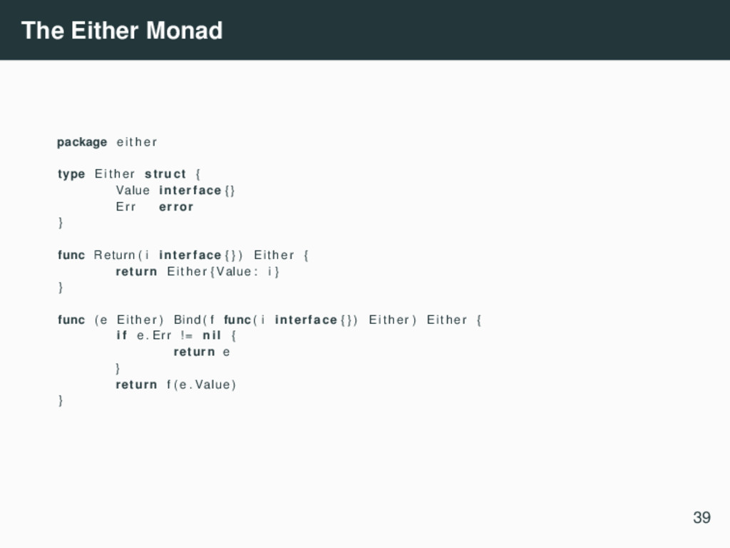 The Either Monad package e i t h e r type Eithe...