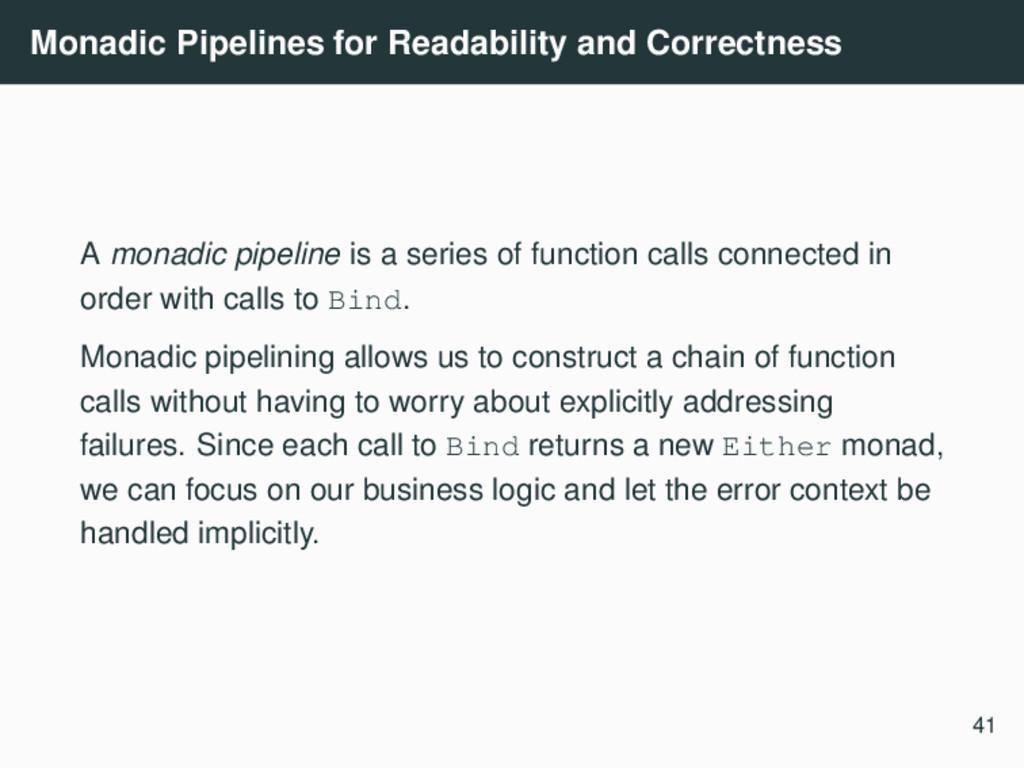Monadic Pipelines for Readability and Correctne...