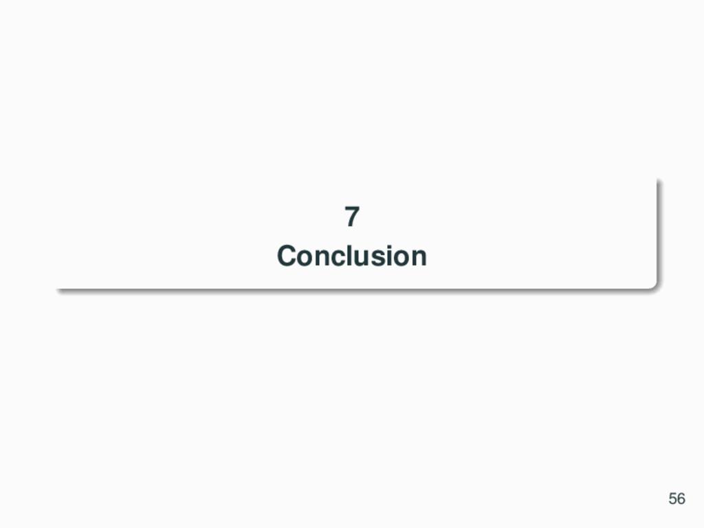 7 Conclusion 56