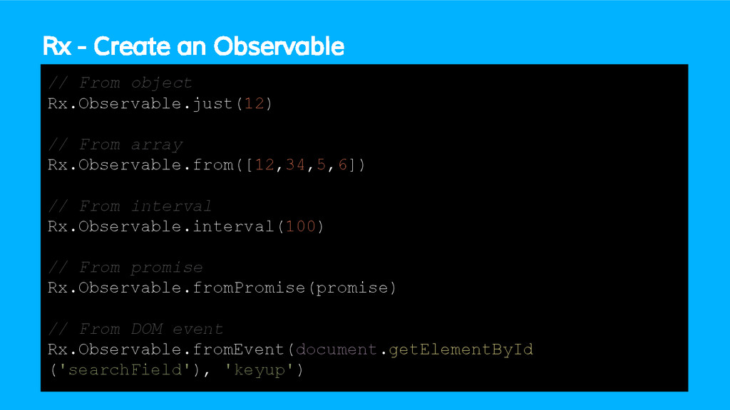 Rx - Create an Observable // From object Rx.Obs...