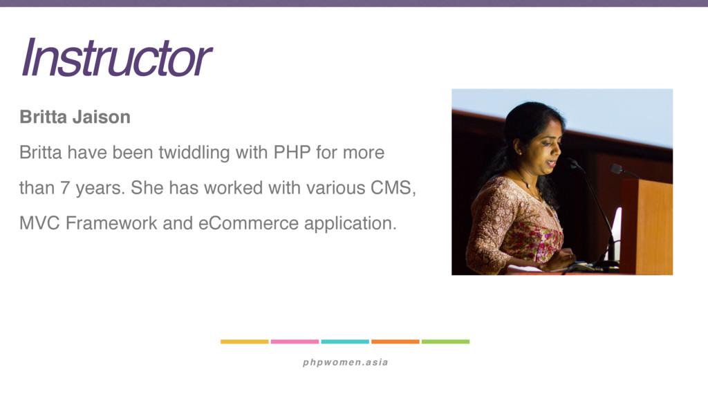 phpwomen.asia Instructor Britta Jaison Britta h...