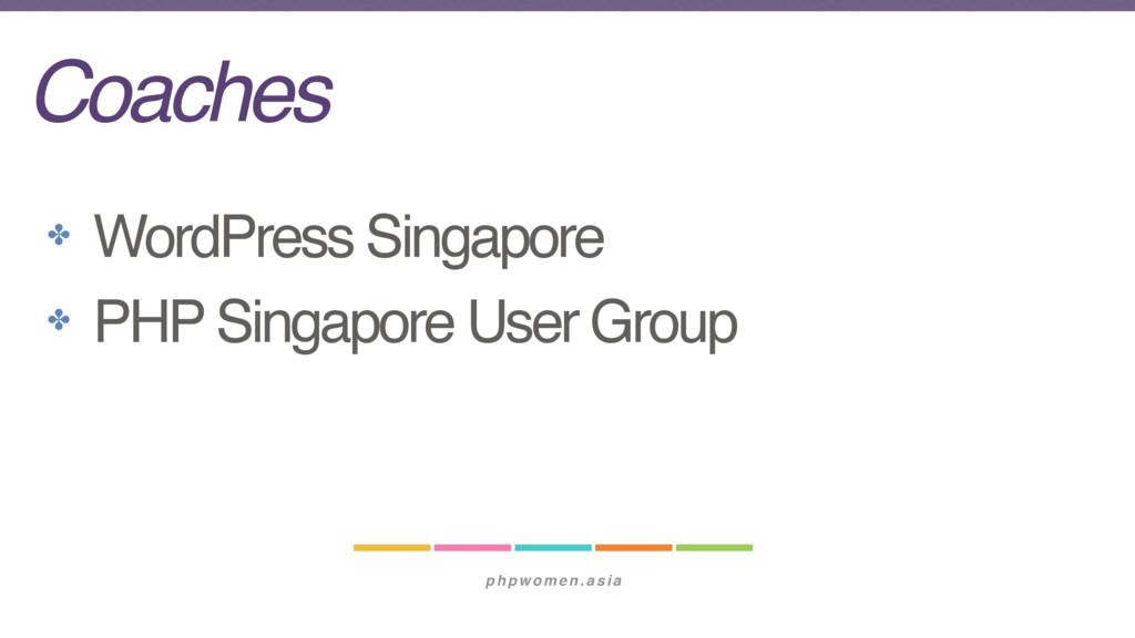 phpwomen.asia Coaches ✤ WordPress Singapore ✤ P...