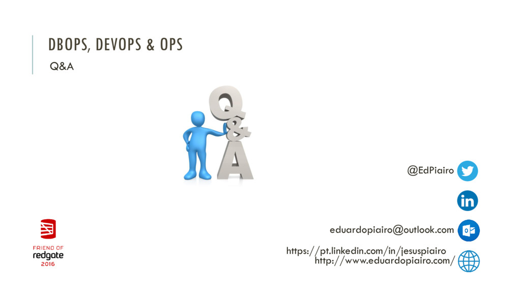 DBOPS, DEVOPS & OPS Q&A @EdPiairo https://pt.li...