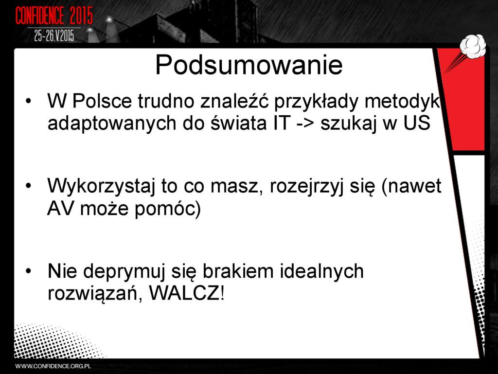 Podsumowanie • W Polsce trudno znaleźć przykła...